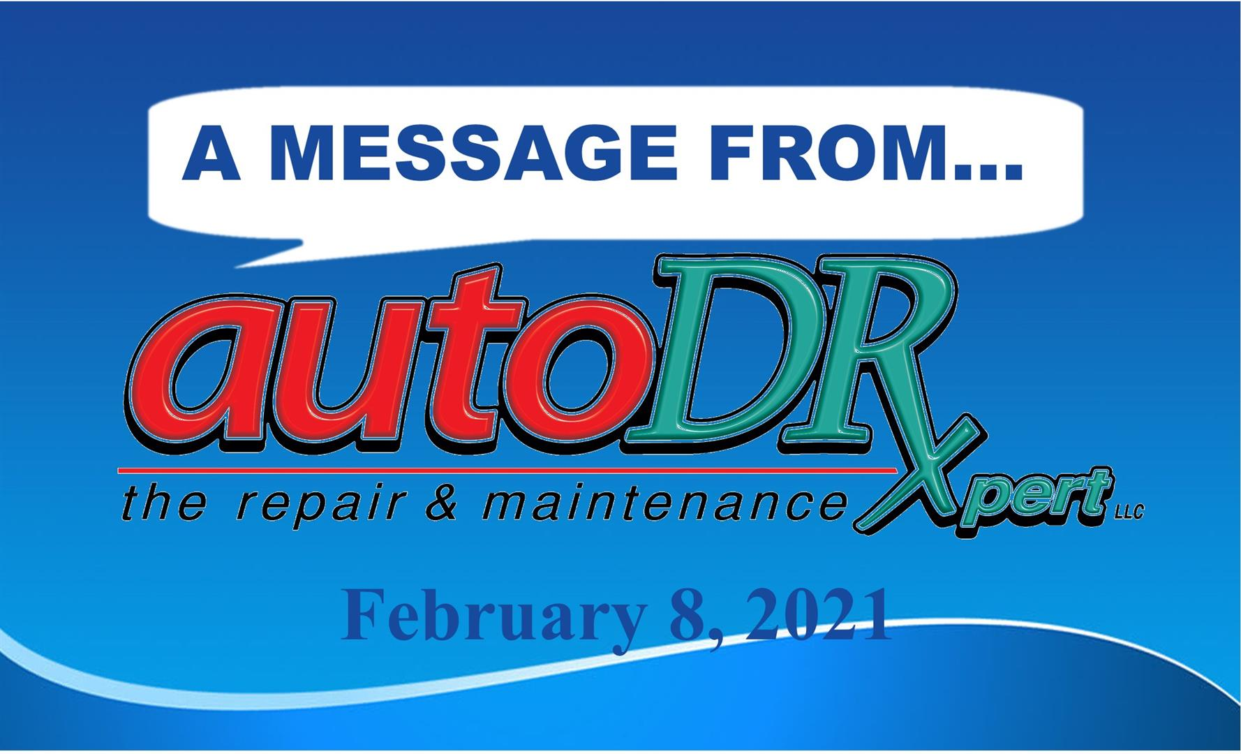 A Message from Auto DR - 2-8-21